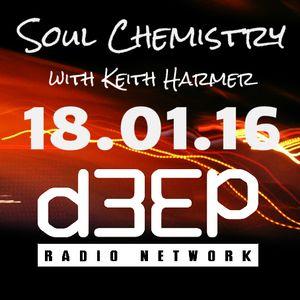 18.01.16 Soul Chemistry Show - Keith Harmer D3ep Radio Network