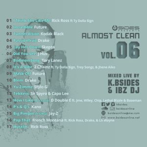 Almost Clean Volume 6 Mixed Live By K.Bsides & Ibz DJ