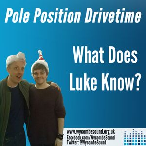 RSL3: Pole Position Drivetime Highlights What Does Luke Know?