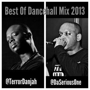 Terror Danjah & Da Serious One Best of 2013 Dancehall Mix