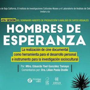 Hombres de esperanza, cine documental e investigación cultural.