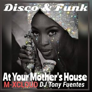 Disco & Funk (At Your Mother's House) - 955 - 160421 (42)