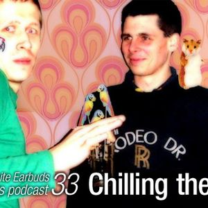 LWE Podcast 33: Chilling The Do
