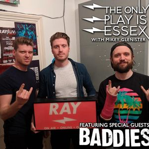 The Only Play Is Essex featuring special guests BADDIES 18