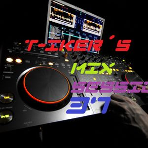 T-iker´s Mix Session 37