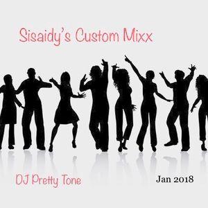 SIsaidy Custom Mixx Jan 2018