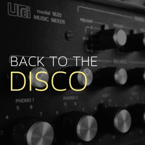 Back To The DISCO : Garage Classics SET