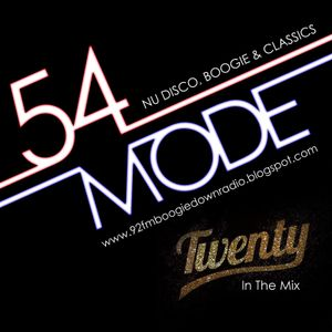54 Mode Radio Show: Tuesday 15th March: Guest Twenty
