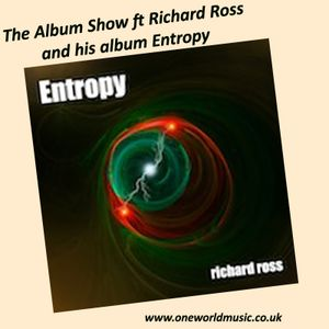 The Album Show ft Richard Ross and Entropy