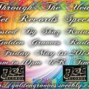 Through The Years - Jet Records Special - 1st May 2015