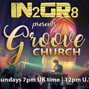 Groove Church Episode 004- Airwave Radio Show