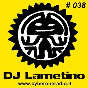 CyberOneRadio House Session - DJ Lametino - episode # 038