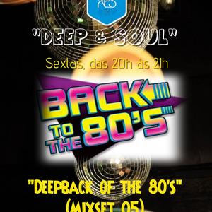 Deepback of the 80's (Mixset 05)
