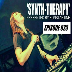 Konstantine's 'Synth-Therapy' Podcast - Episode 023 -