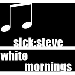 sick steve - white mornings [1 hour set]