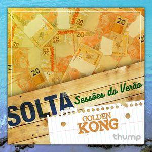 SOLTA - Sessões do Verão by Golden Kong