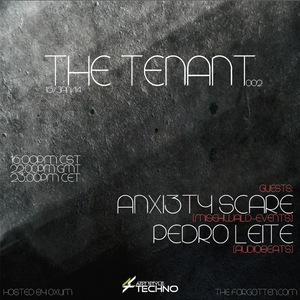Art Style: Techno | The Tenant #002 [Part 1] - Anxi3ty Scare