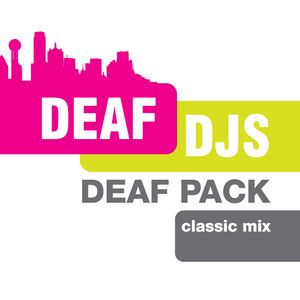 Deaf Djs - Deaf pack classic mix