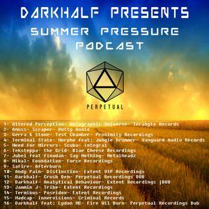 Darkhalf's Summer pressure Podcast