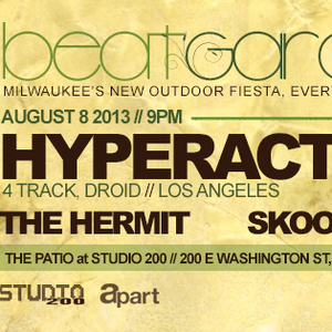 Live 2 Beat Garden w/ The Hermit and DJ Hyperactive (8-8-2013)