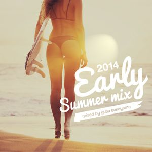 Early Summer Mix