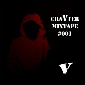 CraVter's Mixtape #001