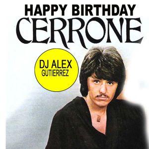 Happy Birthday Cerrone ( A Disco Tribute) DJ Alex Gutierrez