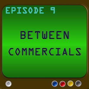 Between Commercials Episode 9 - Game Of Thrones Season 6 Predictions
