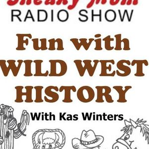Discover the Wild West on The Sneaky Mom Show with Kas Winters