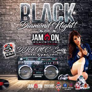 DJG.M.C-Swiss - Black Diamond Night! / Mixtape for Jam-On Radio Mai 2020