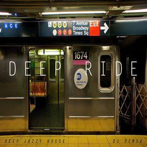 Deep Ride - Deep House Mix (2014)