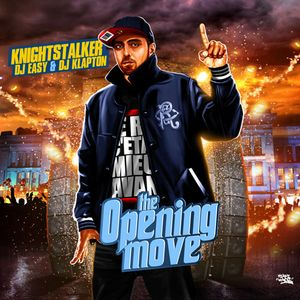 Knightstalker - The Opening Move (mixed by DJ Easy & hosted by DJ Klapton)