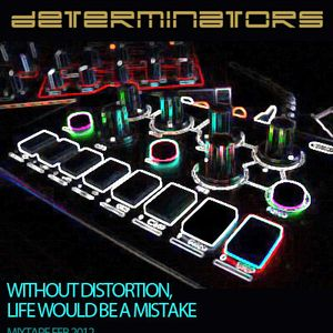 010 Origenes Podcast Determinators (Without distortion, life would be a mistake - mixtape)