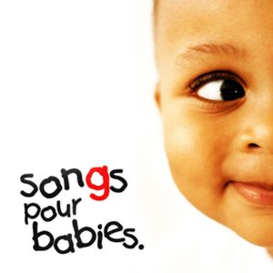 Songs pour babies