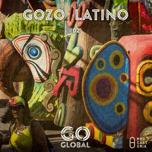 Go Global No. 02 - Gozo Latino.