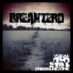 Breakzero - Dubstep pressure #1