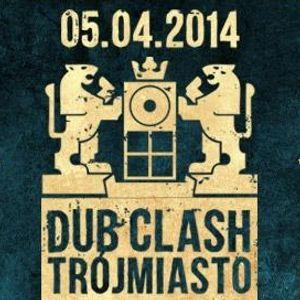 Dub Clash 2014.04.05