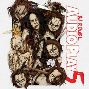 Audio Play 5 a k a  Dub Radio #137 (Full Unedited Mix) Rap