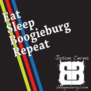 Eat Sleep Boogieburg Repeat