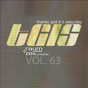Thanks God It's Saturday Vol.63 - RAUM+ZEIT DJ MIX 08.07.2017