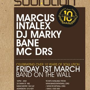 """Bane @ Soul:ution """"Over 10 Years Deep"""" @ BOTW, Manc, 1st March 2013"""