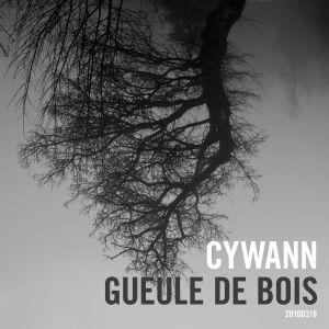 cywann - Gueule de Bois