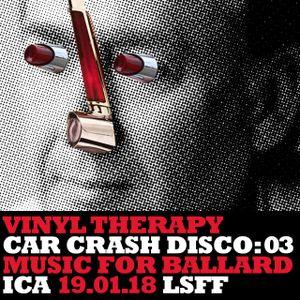 Car Crash Disco #3: Vinyl Therapy at the ICA