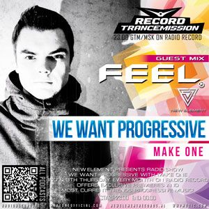 TranceMission | FEEL DJ guest mix on We Want Progressive #021 With Make One