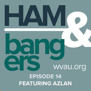 Ham & Bangers Episode 14