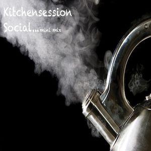 the kitchen session social (mini mix) 04/03/15