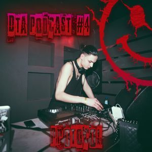Protocol - DTA Podcast #4