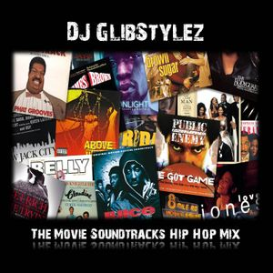 DJ GlibStylez - The Movie Soundtracks (Hip Hop Mix)