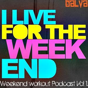 (Weekend Workout Podcast Vol. 1) Dalva