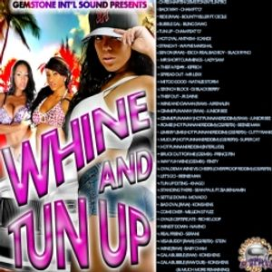 DJ STYLEZ FROM GEMSTONE INT'L SOUND - WHINE AND TUN UP VOL.1